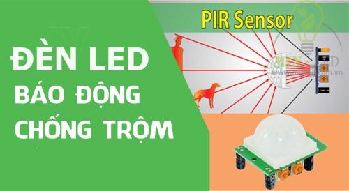 Đèn LED cảm biến hồng ngoại giúp chống trộm hiệu quả