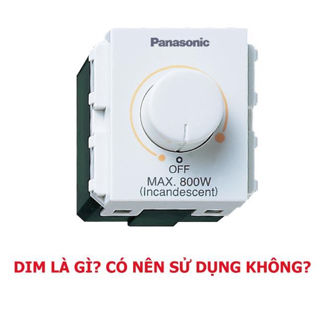 Dimmer là gì? Đèn LED Dimmable là gì có nên dùng hay không?